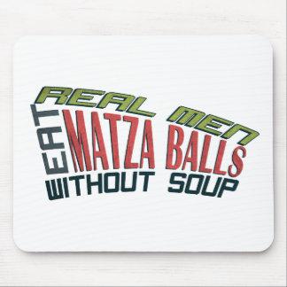 Real Men Eat Matza Balls - Jewish Humor Mouse Pad