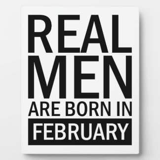 Real Men February Plaque