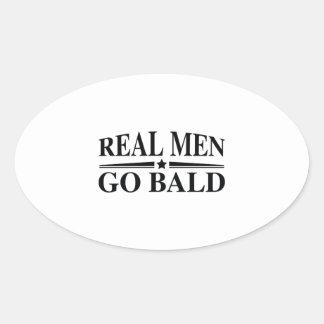 Real Men Go Bald Oval Sticker