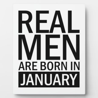 Real Men January Plaque