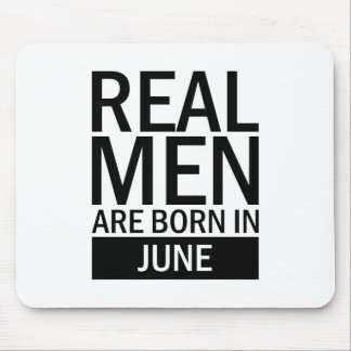 Real Men June Mouse Pad