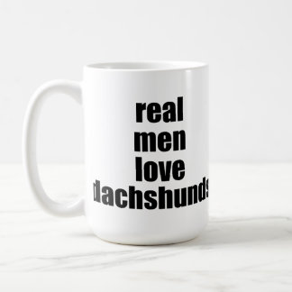 Real Men Love Dachshunds Mug