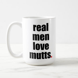 Real Men Love Mutts Mug