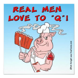 REAL MEN LOVE TO Q! BBQ Invitation Card