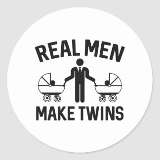 Real Men Make Twins Classic Round Sticker