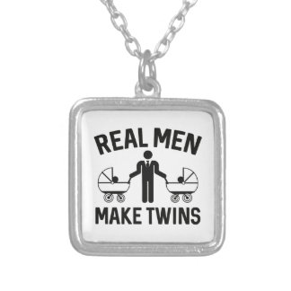 Real Men Make Twins Silver Plated Necklace