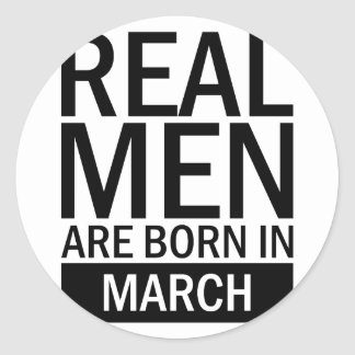 Real Men March Classic Round Sticker