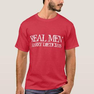 Real Men Marry Dieticians T-Shirt