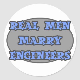 Real Men Marry Engineers Classic Round Sticker