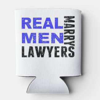 Real Men Marry Lawyers Can Cooler