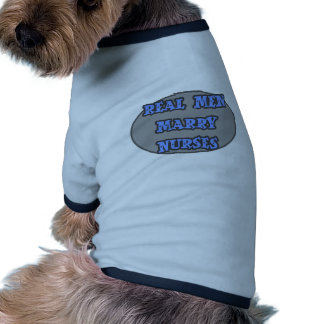 Real Men Marry Nurses Dog Tshirt