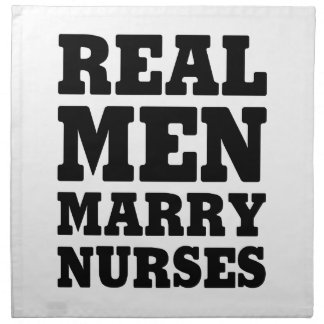Real Men Marry Nurses Napkin
