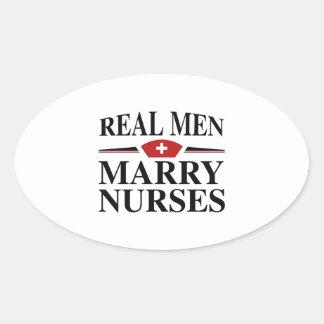 Real Men Marry Nurses Oval Sticker