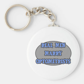 Real Men Marry Optometrists Keychain
