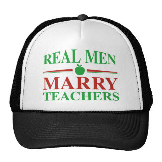 Real Men Marry Teachers Trucker Hat