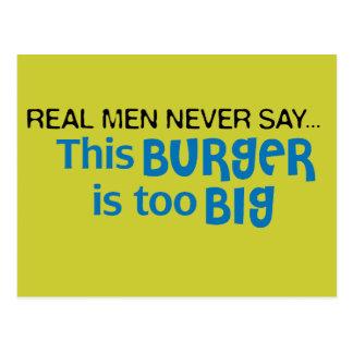 Real Men Never Say - This Burger Is Too Big Postcard