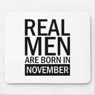 Real Men November Mouse Pad