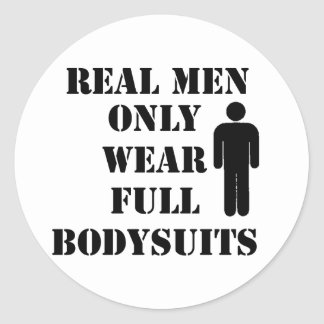 Real Men Only Wear Full Bodysuits Scuba Humor Round Sticker