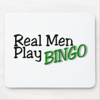 Real Men Play Bingo Mouse Pads