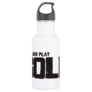 Real Men Play Golf 532 Ml Water Bottle