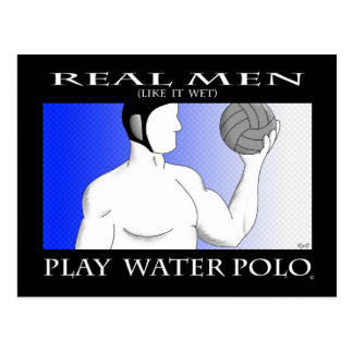Real Men: Play Water Polo Postcard