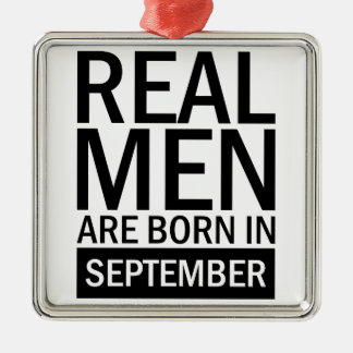 Real Men September Metal Ornament
