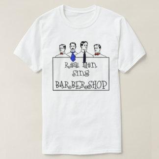 Real Men Sing Barbershop T-Shirt