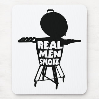 REAL MEN SMOKE MOUSE PAD
