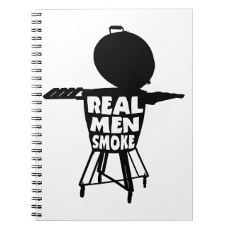 REAL MEN SMOKE NOTEBOOK