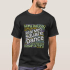 Real Men Square Dance T-Shirt