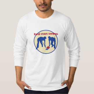 Real Men Sweep! Curling T-Shirt