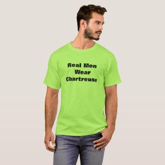 Real Men Wear Chartreuse T-Shirt