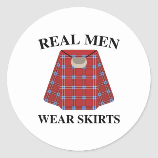 Real Men Wear Skirts Classic Round Sticker