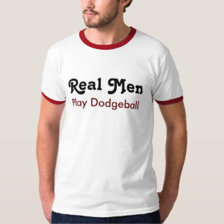 Real one Play Dodgeball T-Shirt