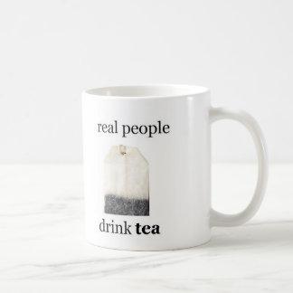 Real People Drink Tea Coffee Mug