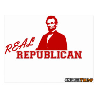 Real Republican, Lincoln, Never Trump Postcard