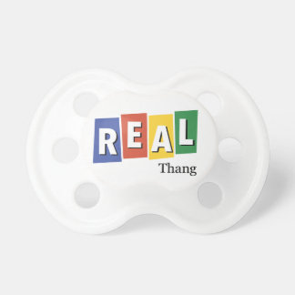Real Thang Pacifier