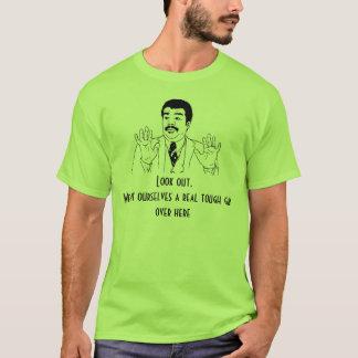 Real Tough Guy T-Shirt
