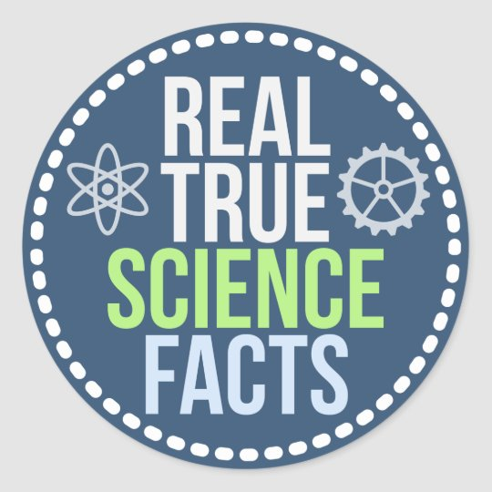 Real True Science Facts Sticker