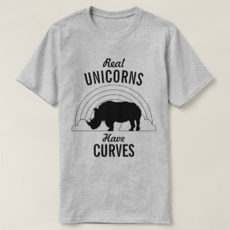 Real Unicorns Have Curves Funny Rhino T-Shirt