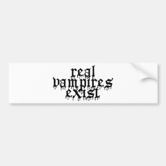 Real Vampires Exist Bumper Sticker
