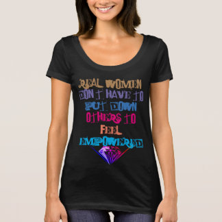 REAL WOMEN ARE EMPOWERING T-Shirt