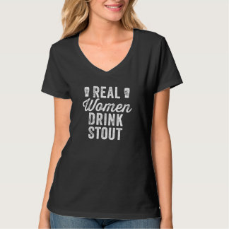 Real Women Drink Stout T-shirt
