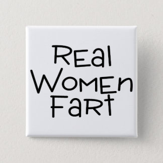 Real Women Fart 2 Inch Square Button