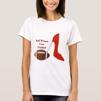 real women love football.jpg T-Shirt