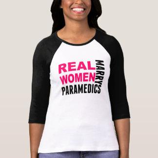 Real Women Marry Paramedics T-shirt