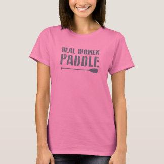 Real Women Paddle T-Shirt