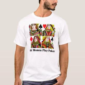 Real Women Play Poker T-Shirt