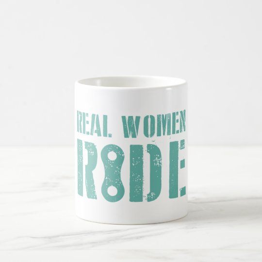 Real Women Ride Coffee Mug