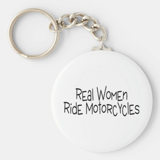 Real Women Ride Motorcycles Key Chain